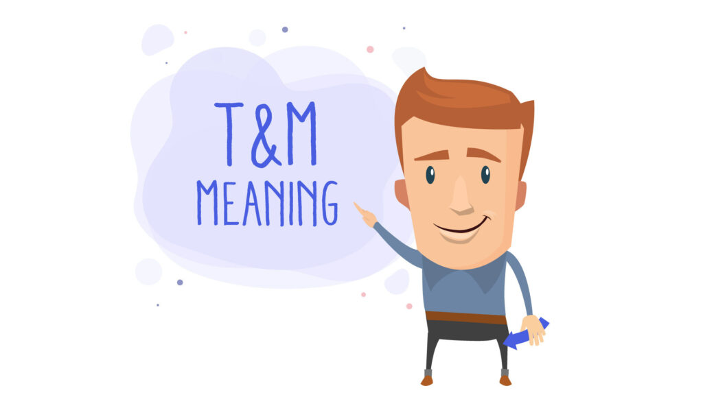 time & material meaning
