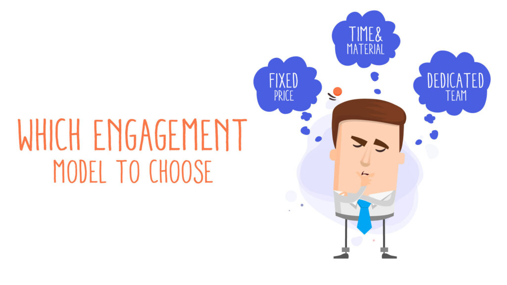 which engagement model to choose
